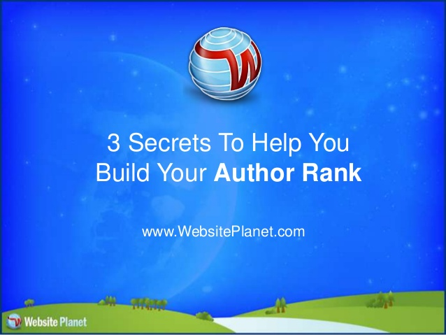 3 Secrets To Help Build Your Author Rank