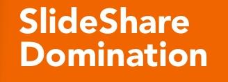 Slideshare Domination – Tak #1