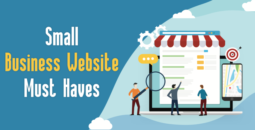 4 Must-Haves for Your Small Business Website (2020 ADVICE)