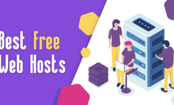 5 Best Free Web Hosting Services: These Are Actually Good (2020)