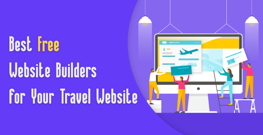 6 Best (Really Free) Website Builders for Travel Sites (2019)
