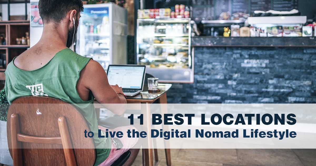 11 Best Locations to Be a Digital Nomad in 2019