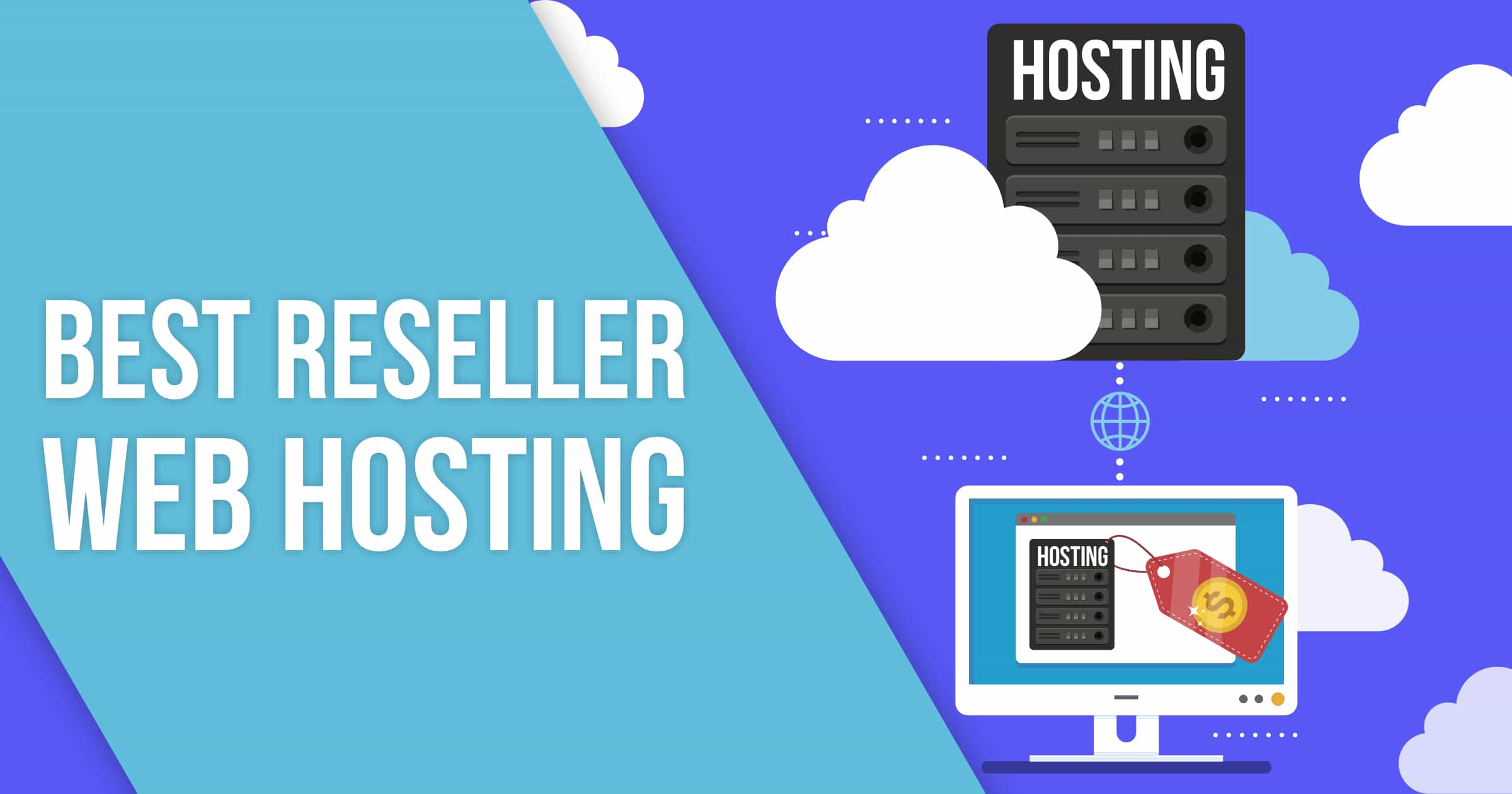 5 Top Reseller Web Hosting Providers Who Give You More Value (2020)
