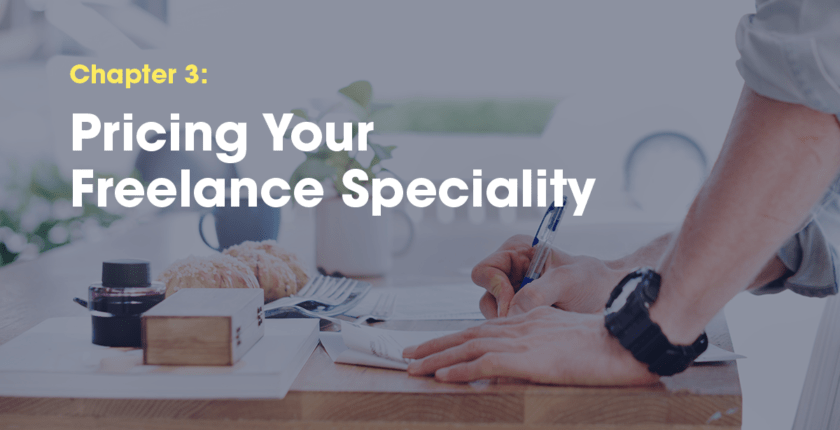 Chapter 3: How to Price Your Freelance Work
