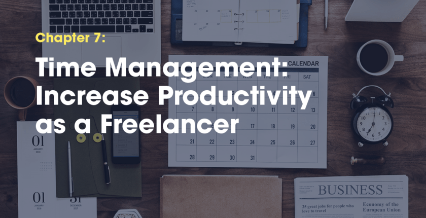 How to Manage Time as a Freelancer [2020 Guide]