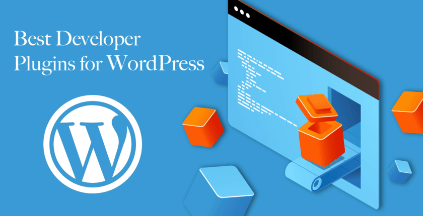 5 Best WordPress Plugins for Developers in 2019 (and 3 Worst)