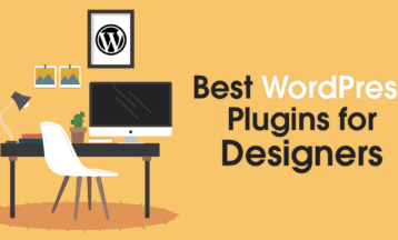 5 Absolute Best WordPress Plugins for Designers in 2020