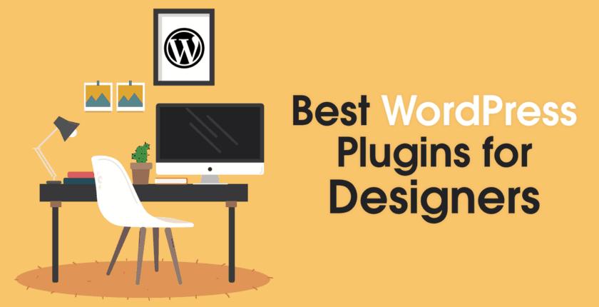 5 Best WordPress Plugins for Designers in 2019