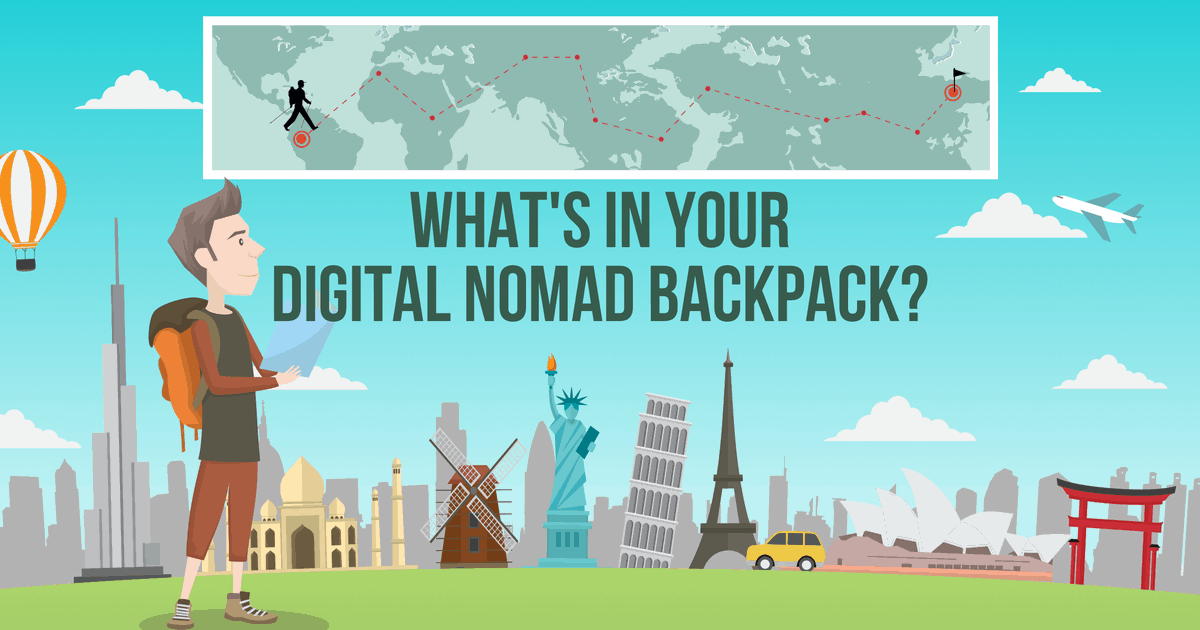 A Digital Nomad s Backpack  What You Need   What You Can Leave Behind 4d813dbe7125e