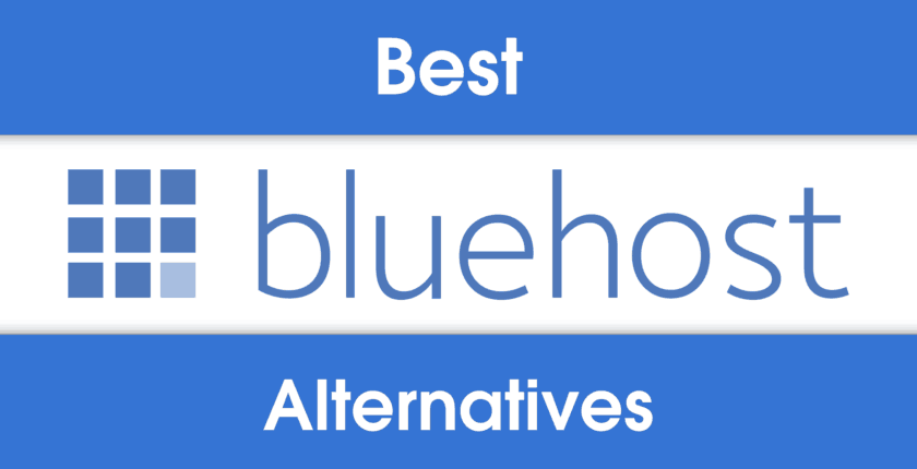 5 Best Bluehost Alternatives – Which Is Best for You? (2019 UPDATE)