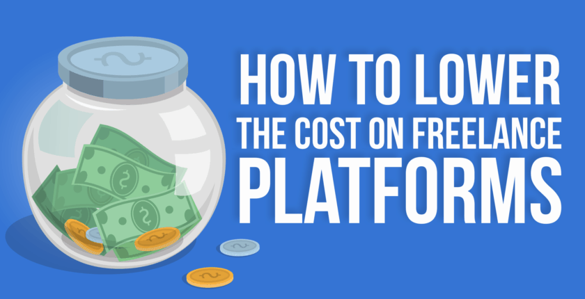 How to Minimize Your Costs When Working on Freelance Platforms