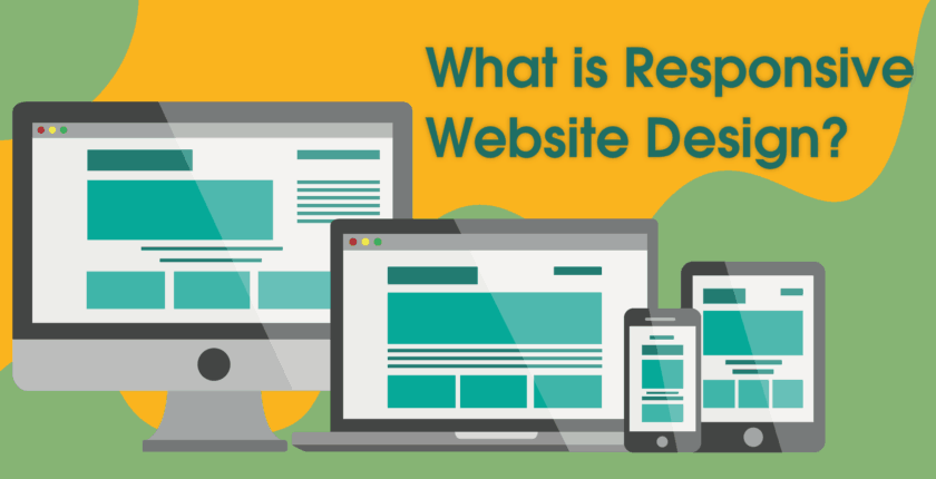 What is Responsive Design and Why Does Your Website Need It?