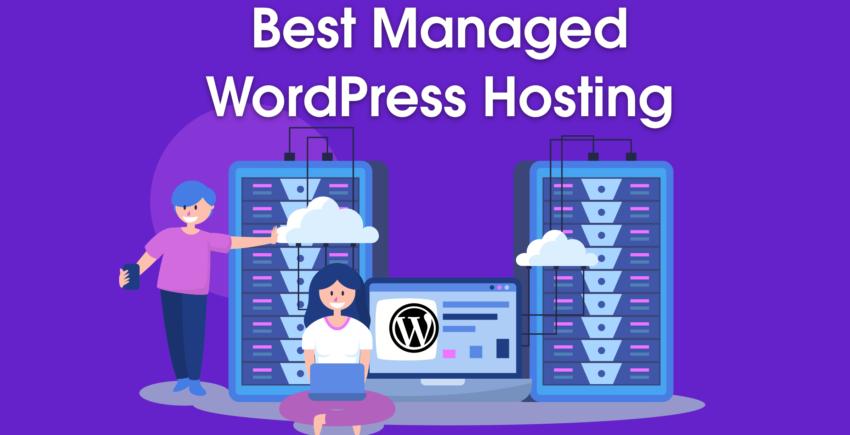 6 Best Managed WordPress Hosting Providers in 2020