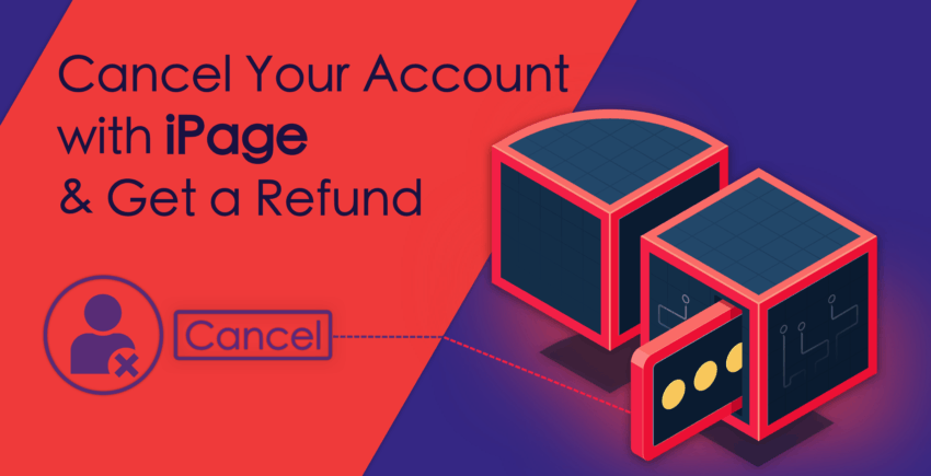 How to Cancel Your Account with iPage and Get Refunded