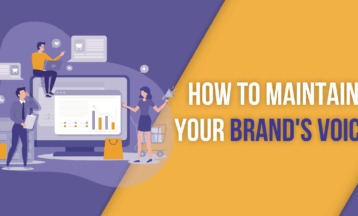 How to Maintain a Consistent Brand Voice