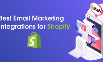5 Best Shopify Email Marketing Integrations (2020 UPDATE)