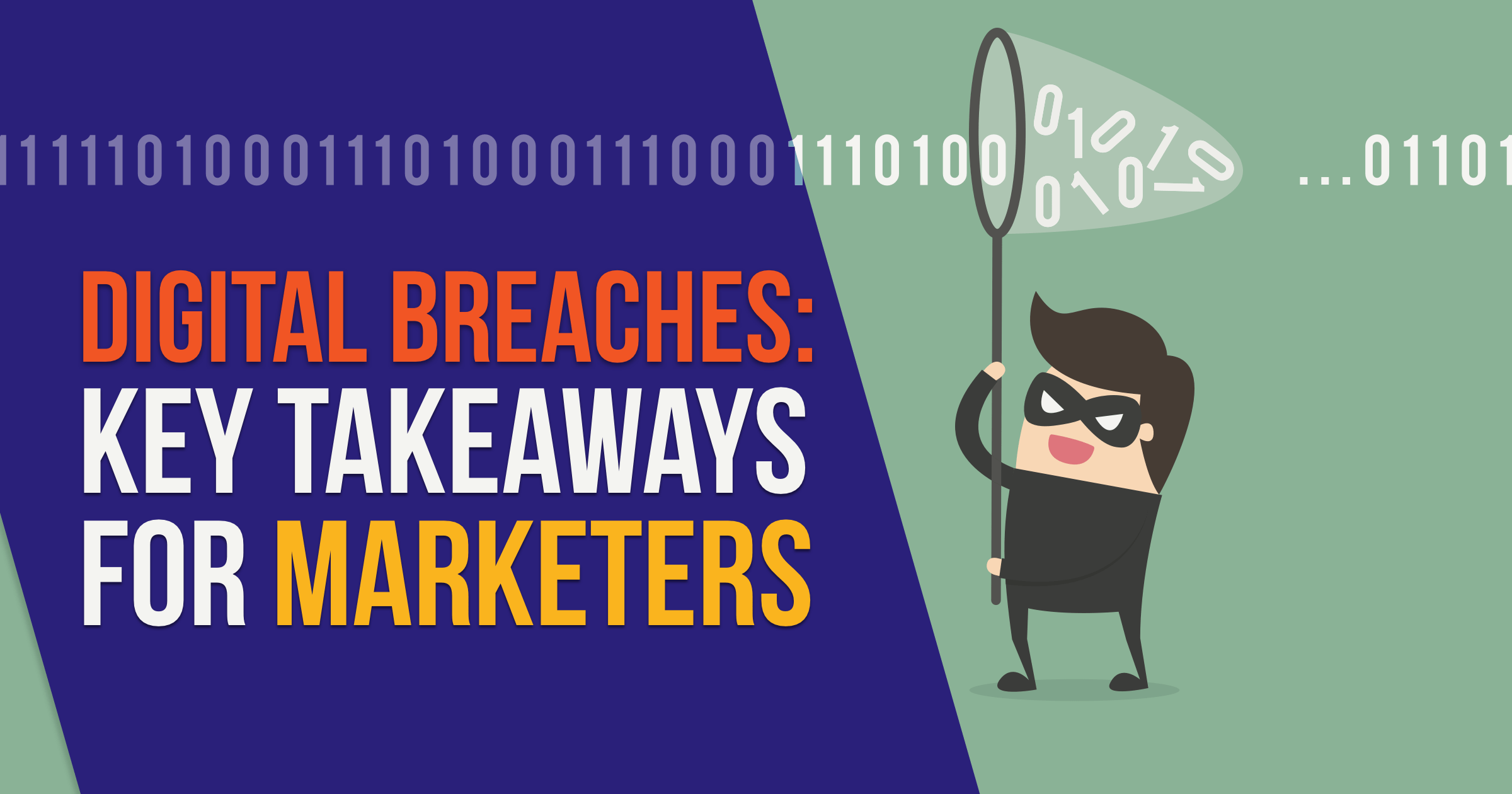5 Things Marketers Need to Know about Digital Breaches in 2019