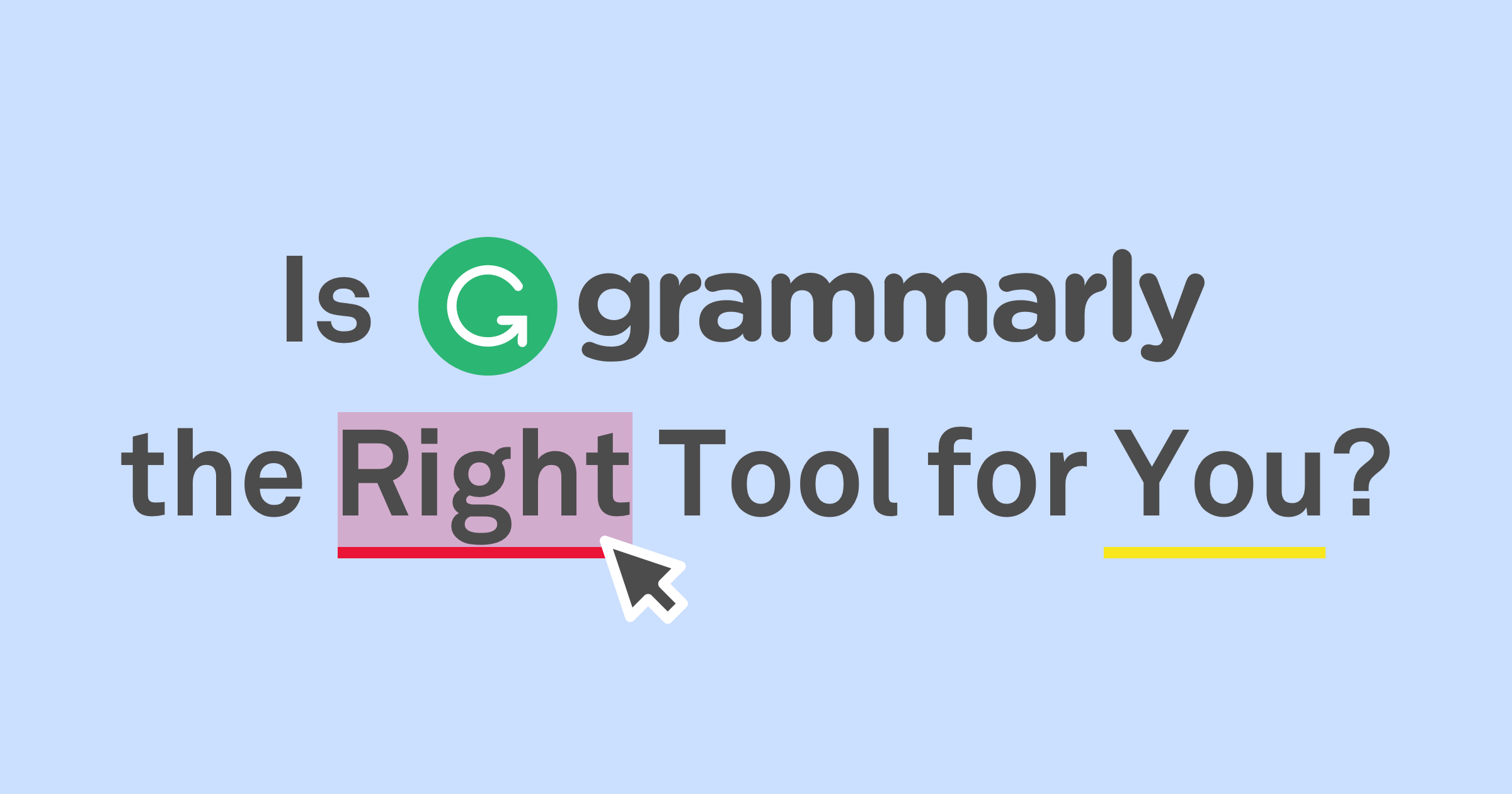 Grammarly Proofreading Software For Free