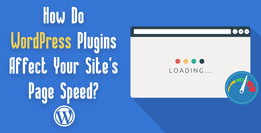 How Do WordPress Plugins Affect Site Speed? [TOP 25 COMPARED]