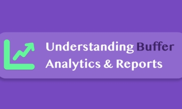 How to Read Buffer Publish Analytics & Improve Social Strategy [2020]