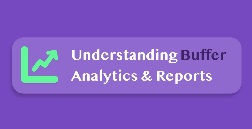 How to Read Buffer's Analytics & Improve Your Social Media Strategy