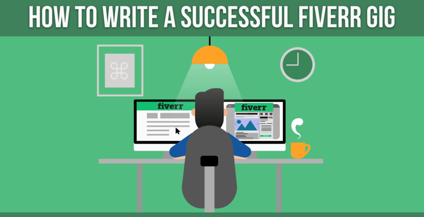8 Steps to Create a Successful Fiverr Gig (THAT WORK in 2019)