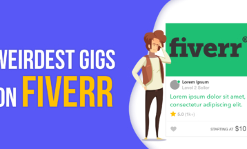 5 Weirdest Fiverr Gigs – Creative Ways to Make Money in 2020