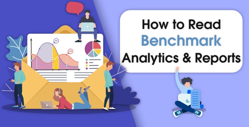 Benchmark Email Marketing – Read Analytics Like a Pro 2019