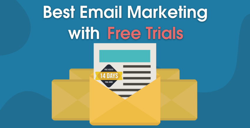 7 Best Email Marketing Services with Free Trials (2019 UPDATE)