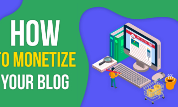 Blog Monetization: How Can Your Blog Make You Money? 2020