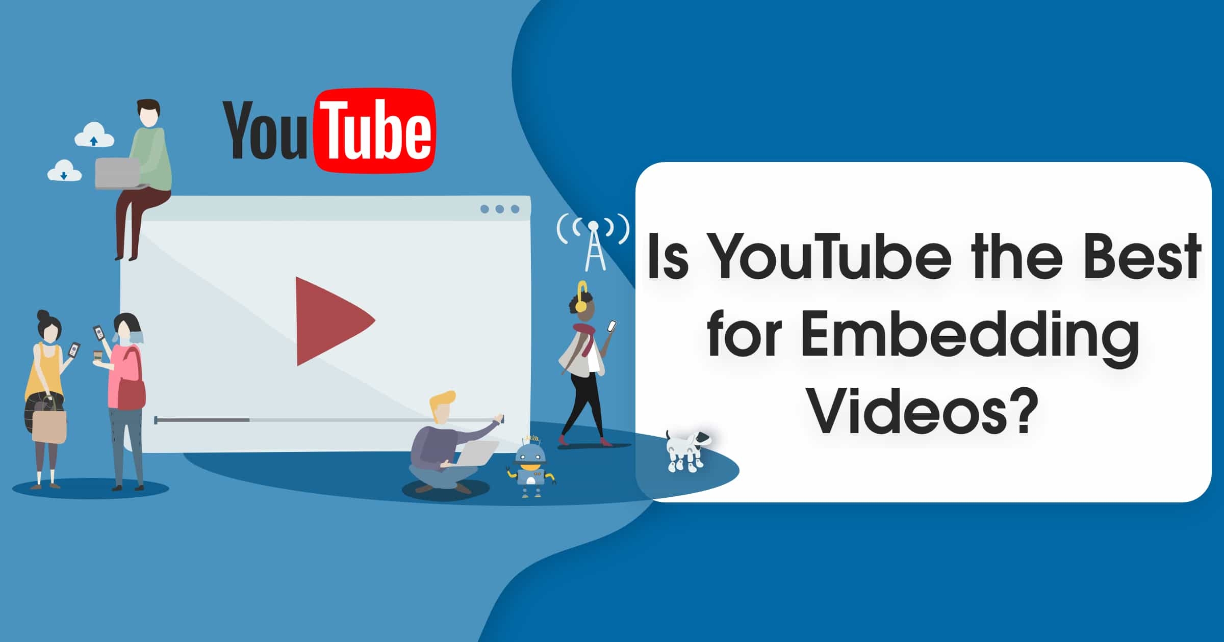 6 Online Video Performance Tests – Does YouTube Win in 2019?
