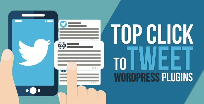 5 Best Click-to-Tweet Plugins for WordPress (and a Bonus) [2019]