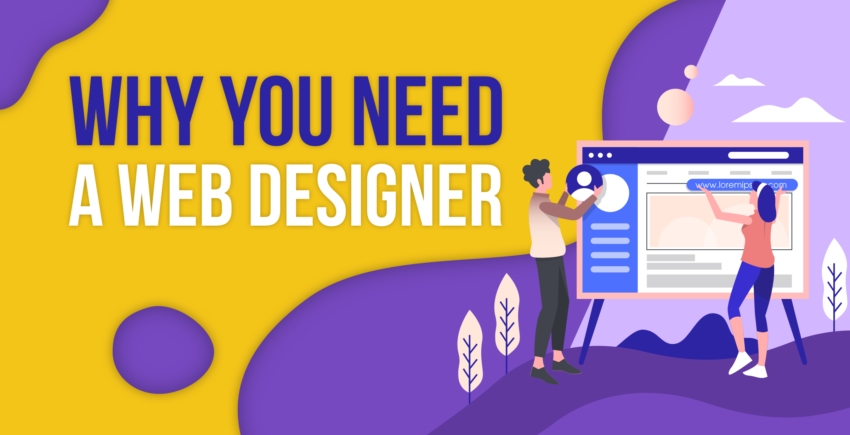 7 Reasons Your Website Needs a Designer in 2020