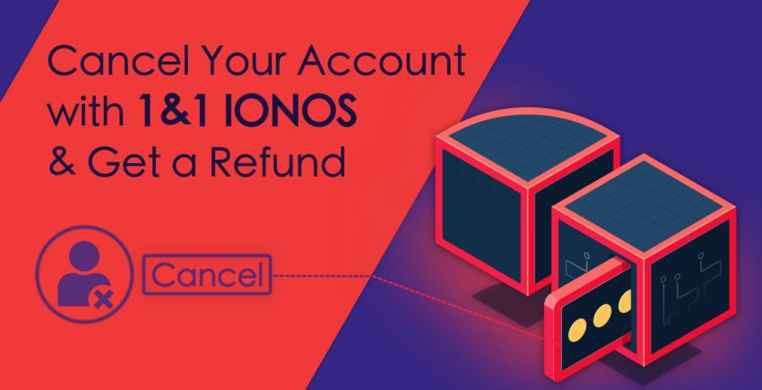 Як анулювати обліковий запис у 1&1 IONOS та отримати гроші назад