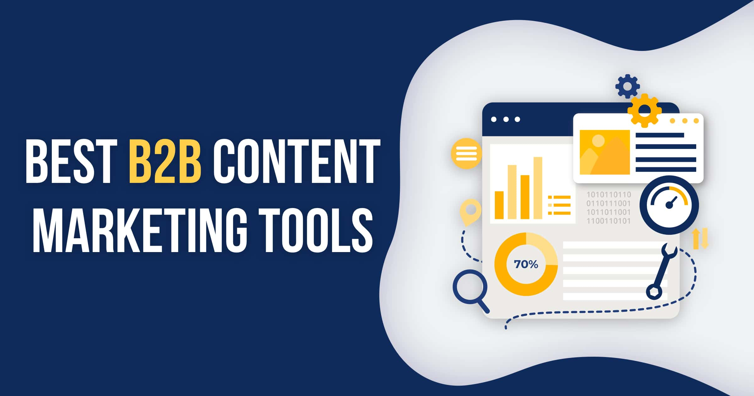 15 Must-Have Tools for B2B Content Marketing Pros 2019