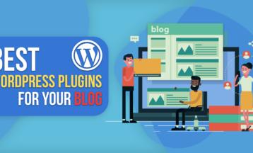 Top 5 Free Plugins Your WordPress Blog Needs (2020 Update)
