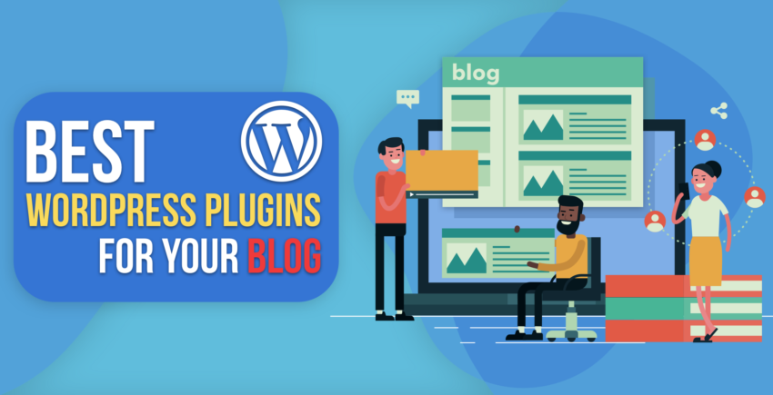 Top 5 Free Plugins Your WordPress Blog Needs (2019 Update)