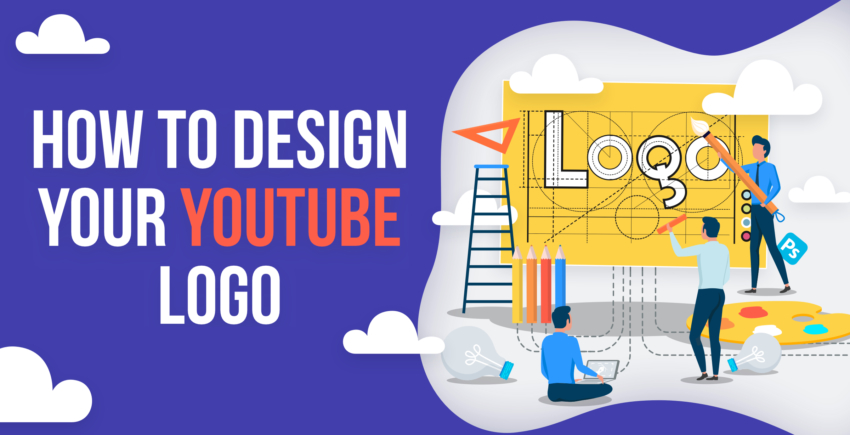 How to Create Your Own YouTube Logo: Step-by-Step Guide [2020]