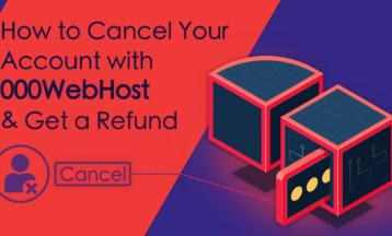 วิธีการยกเลิกบัญชี 000webhost ของคุณและรับเงินคืน