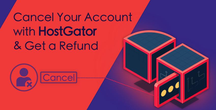 Cara Batalkan Akun Anda dengan HostGator dan Dapatkan Kembalian Dana