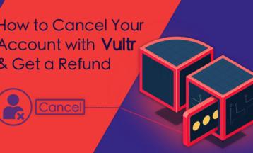 Hogyan töröld a Vultr fiókod (2021-es frissítés)