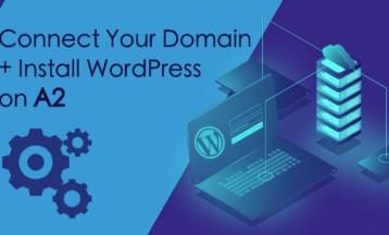 Как подключить домен и установить WordPress на A2 Hosting