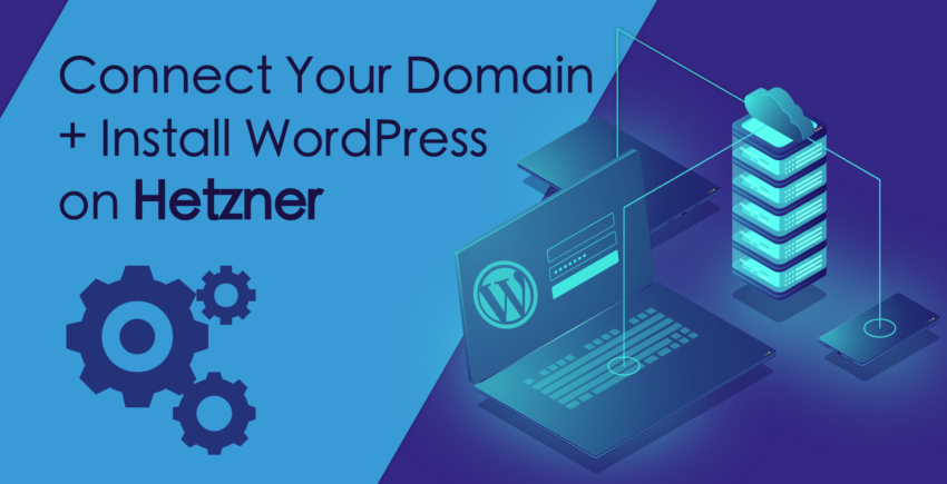 How to Connect a Domain and Install WordPress on Hetzner
