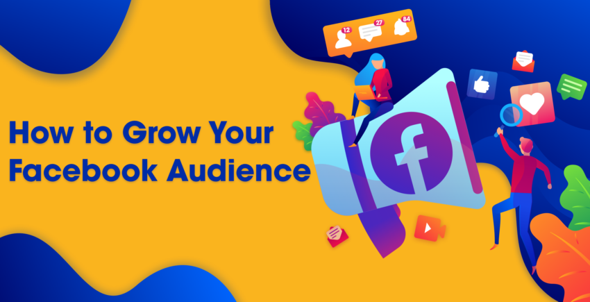 Beginner's Guide to Growing Your Facebook Audience 2019
