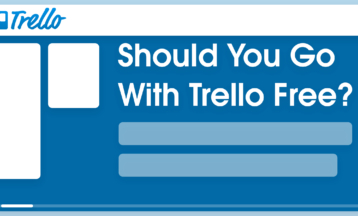 Trello Free Plan Review – Will It Be Enough for You? 2021