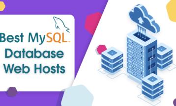 En İyi 7 Ucuz MySQL Veri Tabanı Hosting Hizmeti 2020