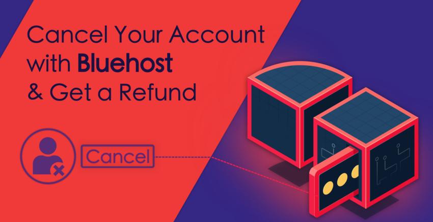 Як анулювати обліковий запис у Bluehost та отримати гроші назад