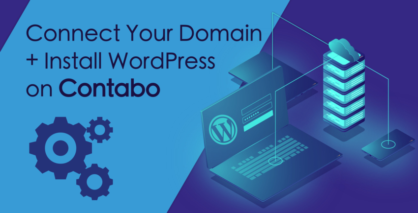 How to Connect a Domain and Install WordPress on Contabo