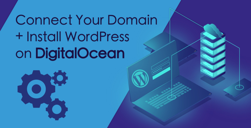 Hoe koppel je je domein en installeer je WordPress op DigitalOcean