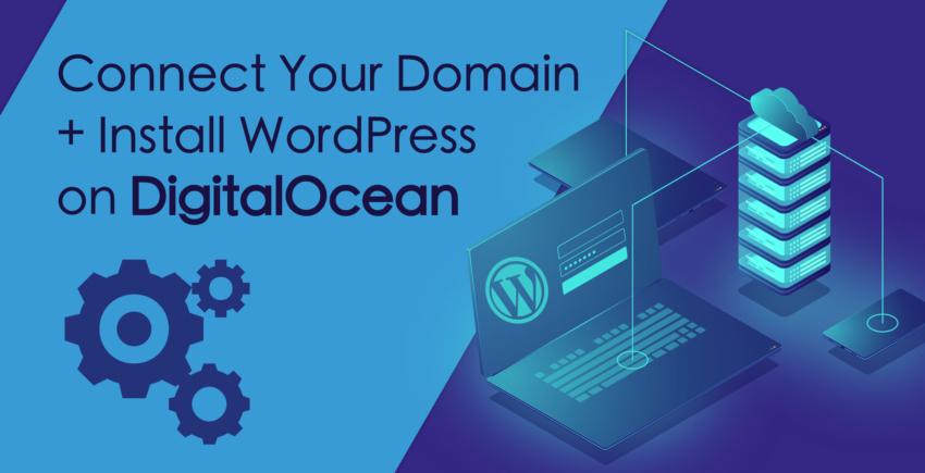 איך להתחבר לדומיין ולהתקין וורדפרס דרך DigitalOcean